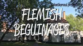 Flemish Béguinages by Joel Baldwin