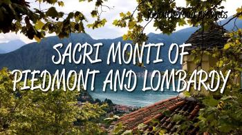 Sacri Monti of Piedmont and Lombardy by Joel Baldwin